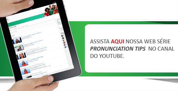 Web série Pronunciation Tips