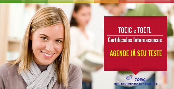 TOEIC e TOEFL ITP – Certificados Internacionais